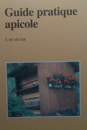 00RE21 Guide pratique apicole E. De Meyer (livre)