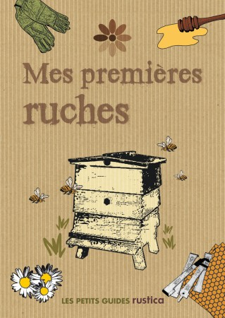 00RE31 Mes premi�res ruches